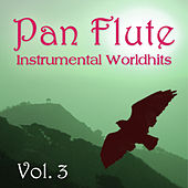 Instrumental Worldhits - Volume 3 by Pan Flute