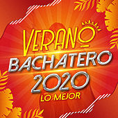 Verano Bachatero 2020 Lo Mejor de Varios Artistas