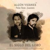 Algún Viernes by Pala