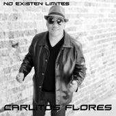 No Existen Límites by Carlitos Flores