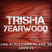 Live at Pleasure Island '98 (Show #1) de Trisha Yearwood