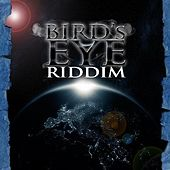 Birds Eye Riddim fra Various Artists