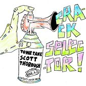 Crack Selector - Single by Tone Tank