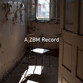 A ZBM Record by Various Artists