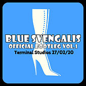 Official Bootleg Vol.1 by Blue Svengalis