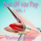 Best Of 50s Pop, Vol. 5 by Various Artists