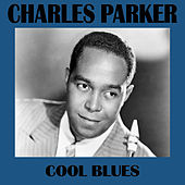 Cool Blues de Charlie Parker