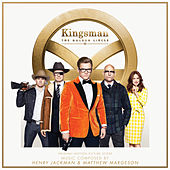 Kingsman: The Golden Circle (Original Motion Picture Score) by Henry Jackman