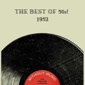 The Best Of 50s! 1952 van Various Artists