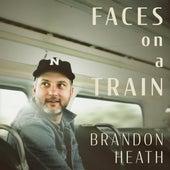 Faces on a Train by Brandon Heath
