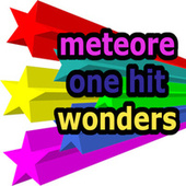 Meteore  - One Hit Wonders di Various Artists