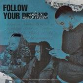 Follow Your Dreams de Emms