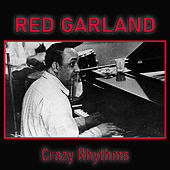 Crazy Rhythms de Red Garland