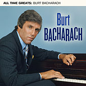 All Time Greats by Burt Bacharach