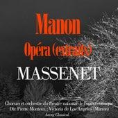 Jules Massenet : Manon (Highlights) by Choeurs et orchestre du théâtre national de l'Opéra Comique, Pierre Monteux, Victoria de Los Angeles