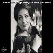 Maria Callas Sings Arias from Paris (The Finale) von Maria Callas