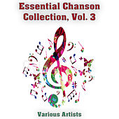 Essential Chanson Collection, Vol. 3 by Various Artists