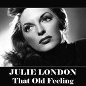 That Old Feeling de Julie London