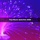Trap Music Selection 2020 de Melegari