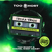 Twerk Train (Remix) de Too Short