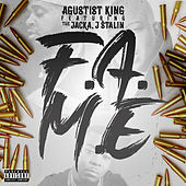 F.A.M.E (feat. The Jacka & J Stalin) by Agustist King