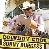 Cowboy Cool by Sonny Burgess