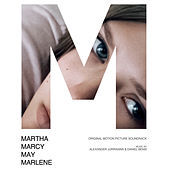 Martha Marcy May Marlene (Original Motion Picture Soundtrack) de Various Artists
