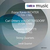 Richter, Dittersdorf & Rosetti: String Quartets de Verdi Quartet