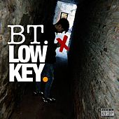 Lowkey by BT