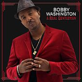 A Real Gentleman by Bobby Washington