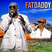 Country Girl by Fat Daddy
