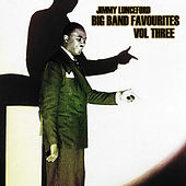 Big Bands Favourites Vol 3 by Jimmy Lunceford