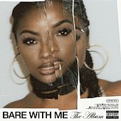 BARE WITH ME (The Album) by Justine Skye