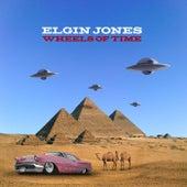 Wheels of Time by Elgin Jones