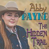 The Hidden Trail de Abby Payne