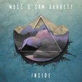 Inside di Sam Garrett Mose