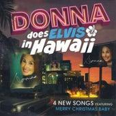 Donna Does Elvis in Hawaii by Donna Loren