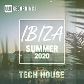 Ibiza Summer 2020 Tech House by Various Artists
