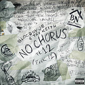 No Chorus Pt. 12 by BlocBoy JB