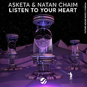 Listen To Your Heart by Asketa