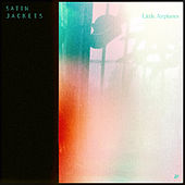 Little Airplanes by Satin Jackets