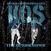 The Upsidedown by Kings of Subhumans