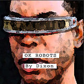 OK Robots de Dixon