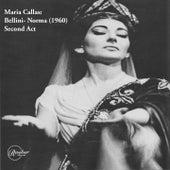 Maria Callas: Bellini- Norma (1960) Second Act de Maria Callas