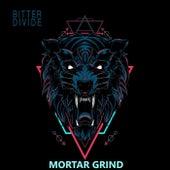Mortar Grind by Bitter Divide