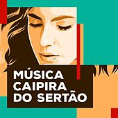 Música Caipira do Sertão de Various Artists