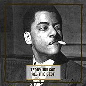 All The Best by Teddy Wilson