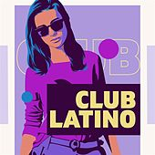 Club Latino de Various Artists