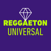 Reggaeton Universal di Various Artists
