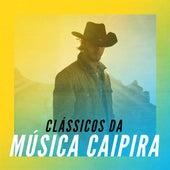 Clássicos da Música Caipira von Various Artists